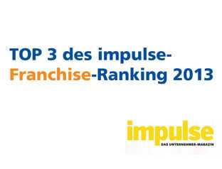 Das Franchise-Ranking Impulse.